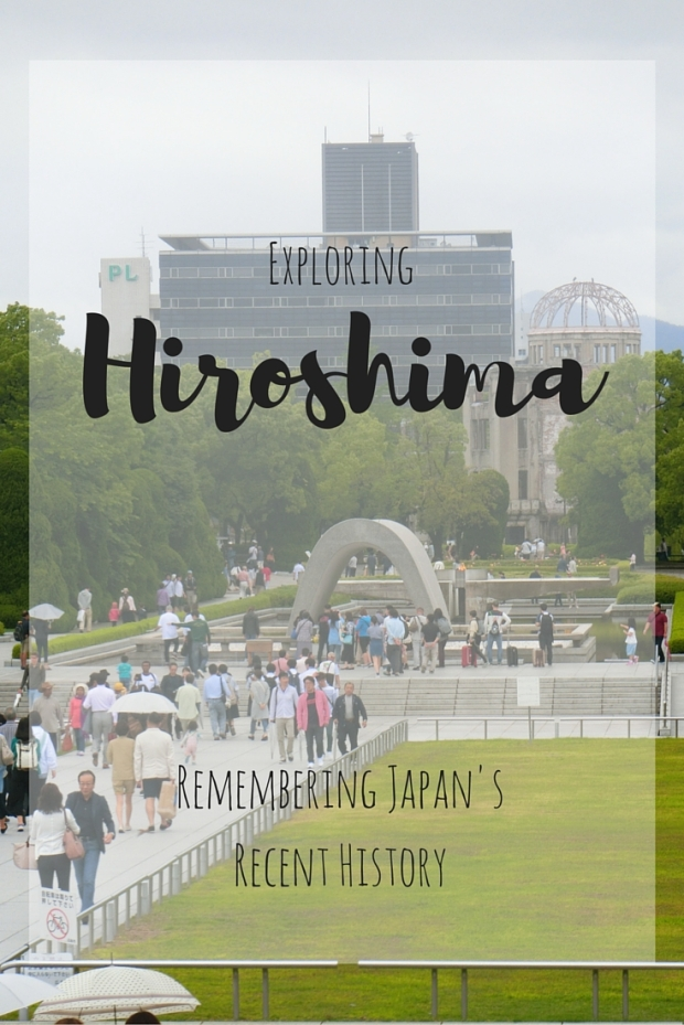 Hiroshima Exploring Japan History World War Two A bomb